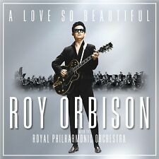 Roy Orbison & The Royal Philharmonic Orchestra: A Love So Beautiful CD