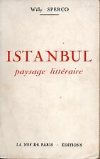 ISTANBUL PAYSAGE LITTÉRAIRE - WILLY SPERCO