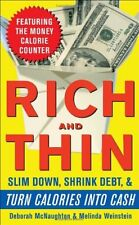 Rich and Thin: How to Slim Down, Shrink Debt, and