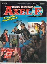 GESPENSTER Geschichten mit AXEL F.  | Sammelband Nr. 1005 | Bastei GbÜ | Z 1-2
