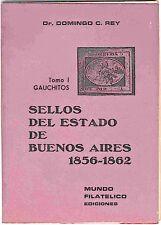 Sellos Del Estado de Buenos Aires 1856-1862-Gauchitos 1856-1862 by D. Rey.
