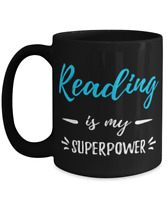 Reading Is My Superpower Coffee Mug Funny School Gift Tea Cup