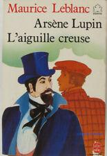 Arsène lupin - l'aiguille creuse Maurice Leblanc 1983