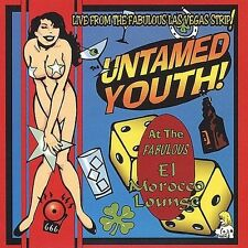 Live from Fabulous Las Vegas Strip by The Untamed Youth (CD, Apr-1999, Estrus)