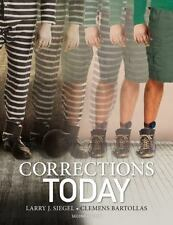 Corrections Today by Larry J Siegel  Clemens Bartollas