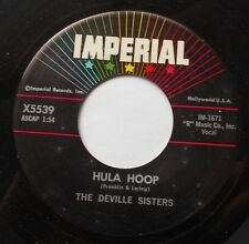 THE DEVILLE SISTERS Hula Hoop /Deep In Love Ex to NM- US ORIG 1958 GIRL GROUP 45
