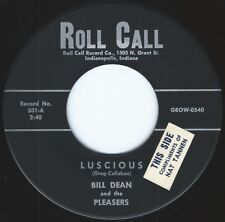 BILL DEAN & THE PLEASERS ((**RARE 45 from 1956**))