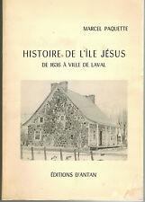 1973 QUEBEC MONOGRAPH MONOGRAPHIE DE PAROISSE HISTOIRE DE L'ILE JESUS