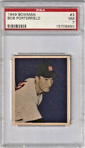1949 Bowman Baseball # 3 Bob Porterfield PSA 7