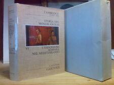 Storia del Mondo Antico - L' ESPANSIONE ROMANA NEL MEDITERRANEO - vol. VI° -1°ed