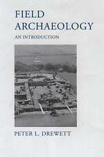 Field Archaeology An Introduction, Peter L Drewett, Acceptable Book