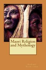 Maori Religion and Mythology, Paperback by Edward Shortland, Isbn 1517506131,.