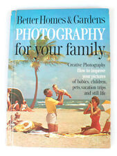 Better Homes Garden Photography For Your Family, Book Published 1964