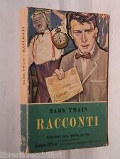 RACCONTI Mark Twain Edizioni del Dopolavoro 1957 Romanzo Racconto Narrativa di e