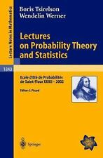 Lectures on Probability Theory and Statistics: Ecole d'Eté de-ExLibrary