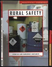 FARMING: RURAL SAFETY Chemicals & Dangerous Substances SPRAYS, POWDERS EMERGENCY