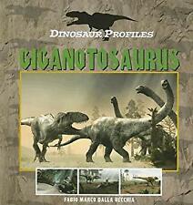 Giganotosaurus by Dalla Vecchia, Fabio Marco -ExLibrary