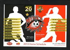 Des Moines Menace--2013 Home Magnet Schedule--PDL Soccer