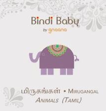 Bindi Baby Animals (Tamil): A Beginner Language Book for Tamil Children (Hardbac