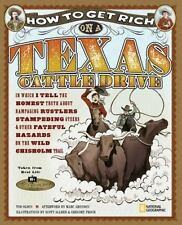 How to Get Rich on a Texas Cattle Drive: In Which I Tell the Honest Truth About