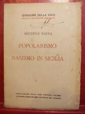 MICHELE VAINA - POPOLARISMO E NASISMO IN SICILIA - LA RINASCITA DEL LIBRO 1911