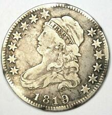 1819 Capped Bust Quarter 25C - VF Details - Rare Early Date Coin!