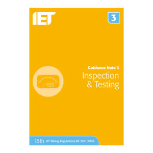 IET Guidance Note 3: Inspection and Testing   18th Edition