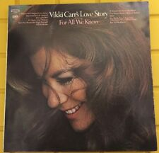 VIKKI CARR'S LOVE STORY FEATURING FOR ALL WE KNOW-LP-COLUMBIA EX/EX