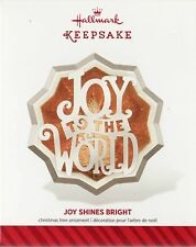 "2014 ""Joy Shines Bright"" Hallmark Keepsake Christmas ornament Joy To The World"