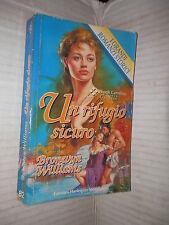 UN RIFUGIO SICURO Bronwyn Williams Harlequin Mondadori 1996 romanzi storici di