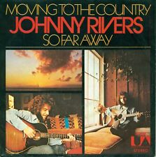 """JOHNNY RIVERS - MOVING TO THE COUNTRY 7"""" (S8545)"""