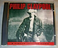 PHILIP CLAYPOOL A Circus Leaving Town CD rare NO UPC promo album 1995 NEAR MINT