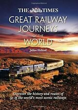Great Railway Journeys of the World by Julian Holland (Hardback, 2014)