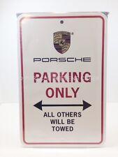 Porsche Parking Only Sign Great Gift Genuine Porsche Design Driver's Selection
