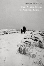 The Winter Sleep of Captain Lemass - Good Book Harry Clifton
