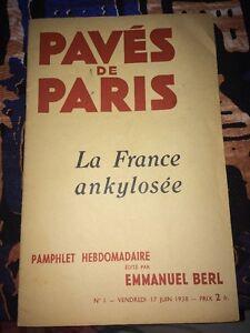 PAVÉS DE PARIS. Pamphlet Hebdomadaire Édité Par EMMANUEL BERL.No 1 Juin 1938.