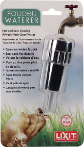 Lixit Faucet Waterer Fast & Easy Training Clean Fresh Water
