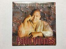 Si Ella Me Faltara Alguna Vez by Pablo Milanes (2001 CD) PROMO ***