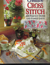 CREATIVE CROSS STITCH BOOK 100 PERFECT HOME & FAMILY GIFTS SAMPLER, CARDS MORE!