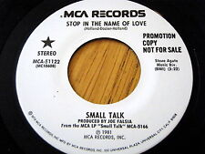 "SMALL TALK - STOP IN THE NAME OF LOVE  7"" VINYL PROMO"