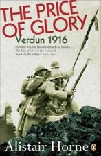 The Price of Glory: Verdun 1916; Revised Edition by Alistair Horne.