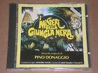PINO DONAGGIO - I MISTERI DELLA GIUNGLA NERA: COLONNA SONORA - CD