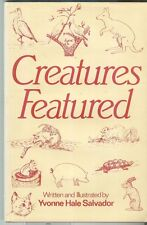 Creatures Featured by Yvonne Hale Salvador 1987 HB Signed First Edition DJ Poems