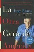 La Otra Cara de America: Historias de los immigrantes latinoamericanos que esta