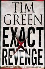 Exact Revenge by Tim Green (2005, Hardcover) First Edition