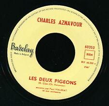 CHARLES AZNAVOUR 45 TOURS BELGIQUE TROP TARD
