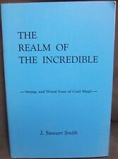 The Realm of the Incredible, by Smith J. Steward