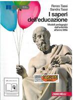 I SAPERI DELL' EDUCAZIONE , PEDGOGIA , ZANICHELLI , TASSI , 9788808059338