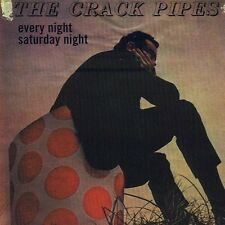 Every Night Saturday Night by The Crack Pipes (CD, May-2001, Sympathy for the Record Industry)