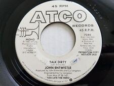 "JOHN ENTWISTLE - Talk Dirty MONO / STEREO PROMO 7"" The Who Classic Rock 7"""
